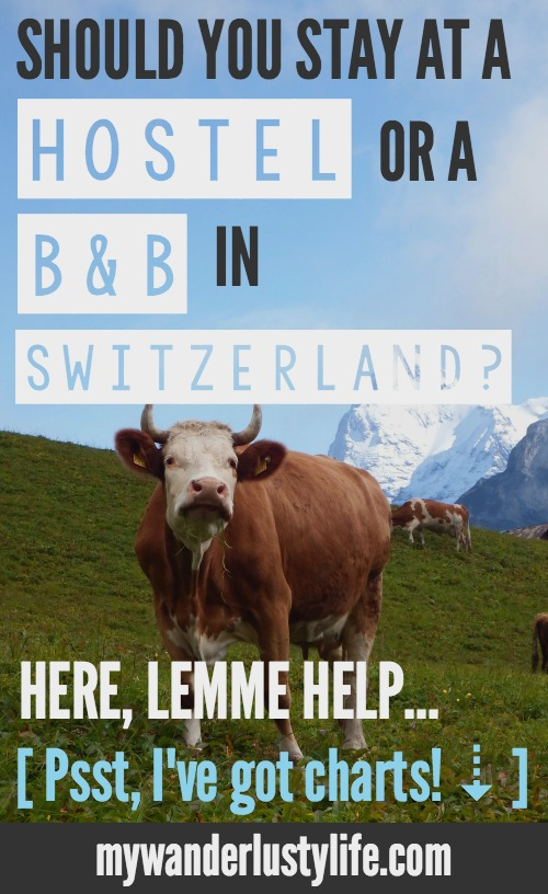 Should you stay at a hostel or a B&B when visiting Switzerland?