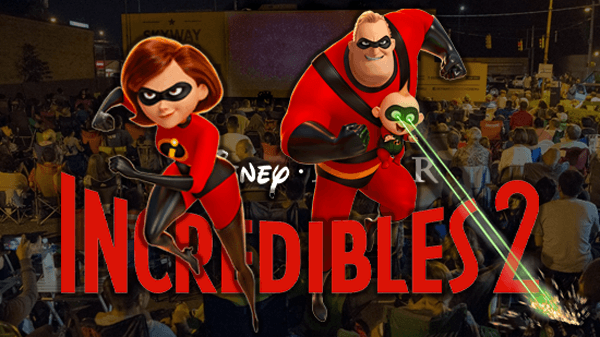 Incredibles 2 at Skyway Outdoor Cinema (Week 1)