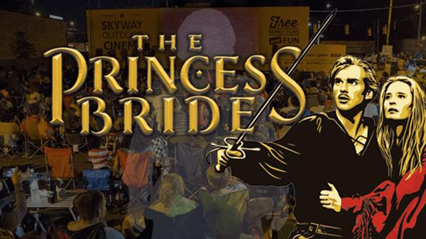The Princess Bride at Skyway Outdoor Cinema (Week 2)