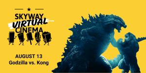 "Stream ""Godzilla vs. Kong"" with Skyway Virtual Cinema @ Online"