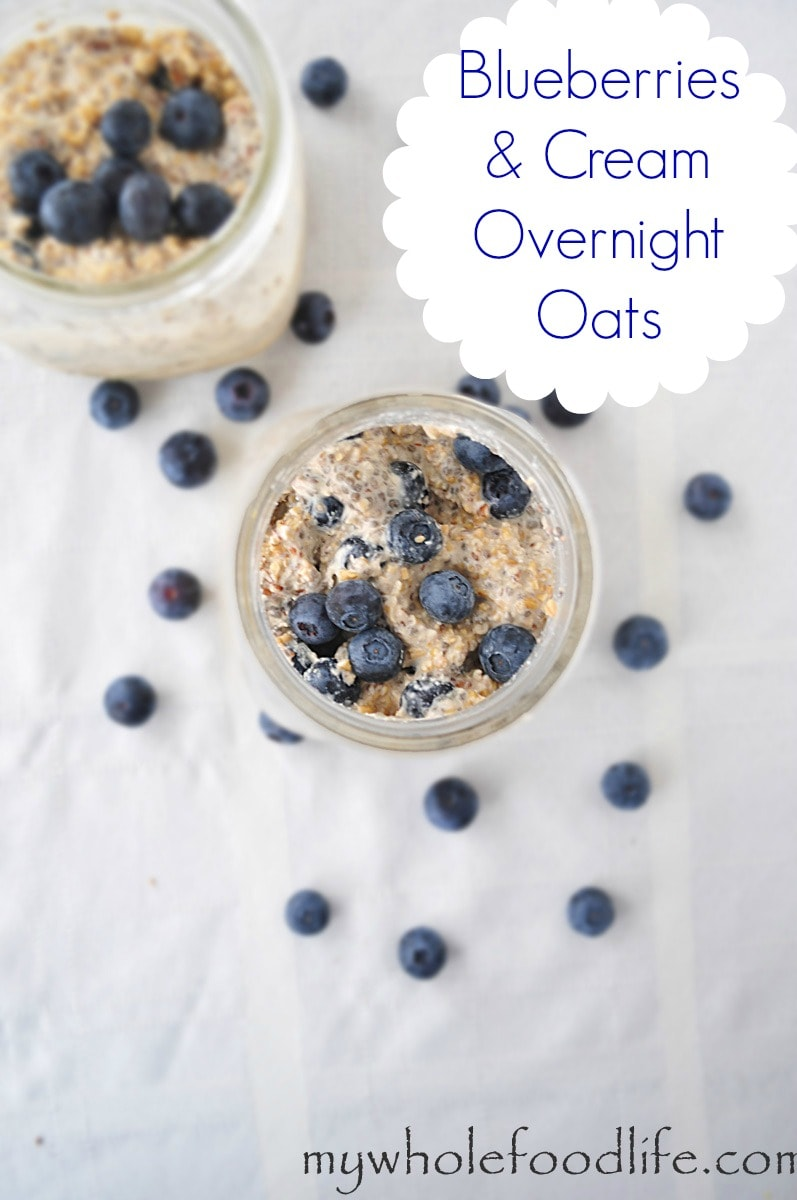 Blueberries and Cream Overnight Oats - My Whole Food Life P