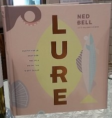 Lure cookbook by Ned Bell with Valerie Howes