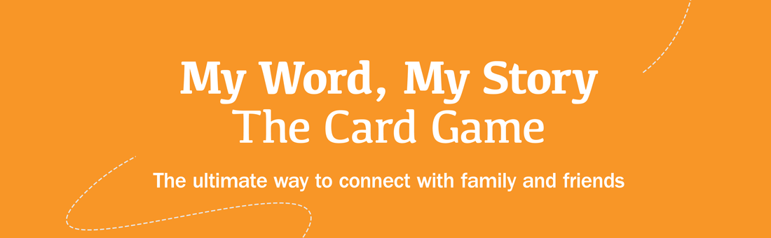 My Word My Story The Card Game - The ultimate way to connect with family and friends