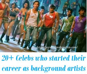 Bollywood actors as background artists and dancers