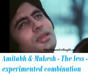 Amitabh Bachchan & Mukesh songs
