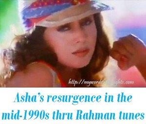 Asha Bhosle A. R. Rahman Tunes