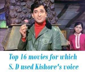 Kishore Kumar and S D Burman songs