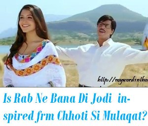Rab Ne Bana Di Jodi copied from