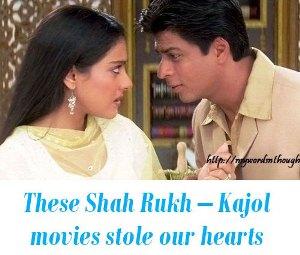 Shah Rukh – Kajol movies