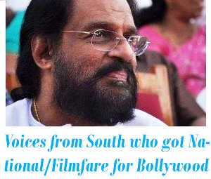 South Indian Voices who got National or Filmfare Award for Bollywood Songs