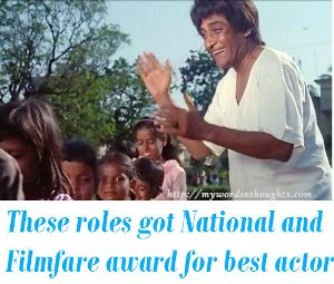 National and Filmfare award in best actor category