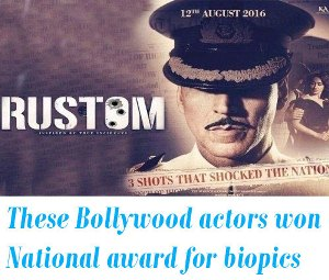 bollywood actors have won National award for biopics