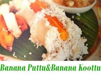 Ethakka Puttu and Ethapazha Koottu