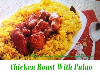 Chicken Roast With Pulao
