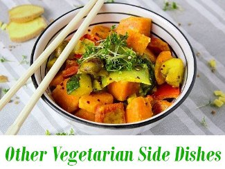 Other Vegetarian Side Dishes