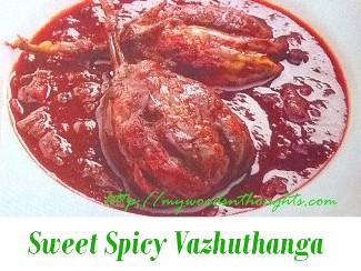Sweet Spicy Vazhuthanga