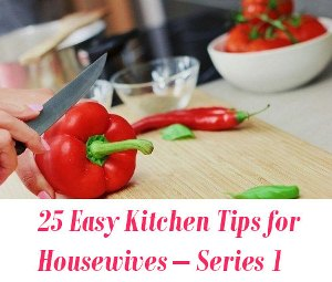 Easy Kitchen Tips for Housewives