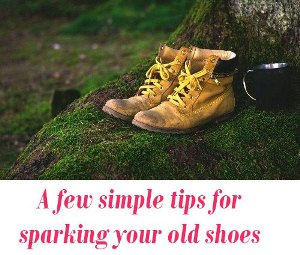 sparking your old shoes