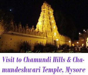 Chamundi Hills and Chamundeshwari Temple