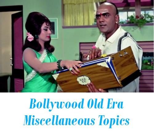 Bollywood Old Era Miscellaneous Topics
