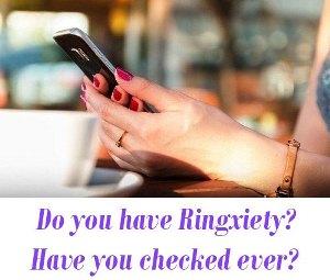 Ringxiety