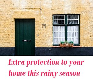 protect home at monsoon