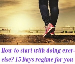 How to start with doing exercise?