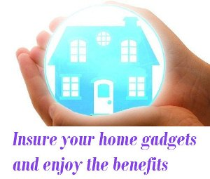Insure your home gadgets