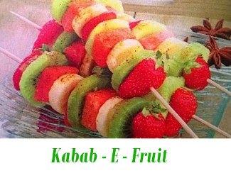 Kabab-E-Fruit