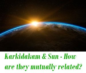 relation between sun and Karkidakam month