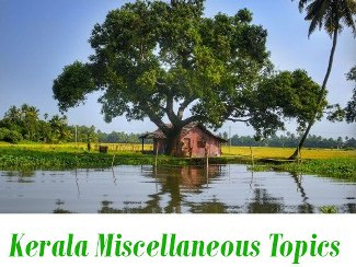 Kerala Miscellaneous Topics