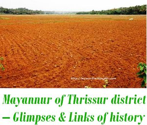 Mayannur of Thrissur district