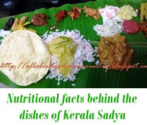 Nutritional facts behind dishes of Kerala Sadya
