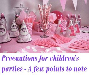 Precautions for children's parties