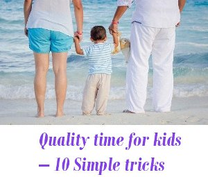Quality time for kids