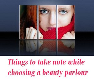 choosing a beauty parlour