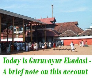 Today is Guruvayur Ekadasi