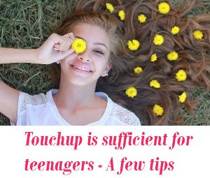 Touchup for teens