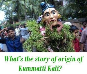 story of Kummatti Kali