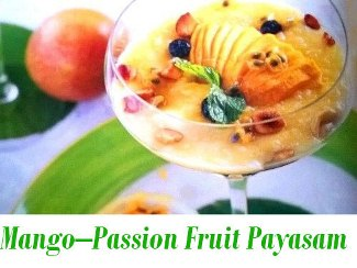 Mango – Passion Fruit Payasam