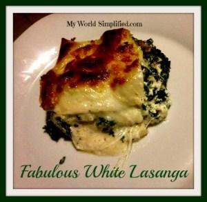 Fast Fabulous White Lasagna
