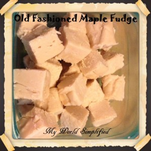Old Fashioned Maple Fudge