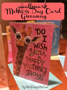 Hallmark's Happy Mother's Day Card Giveaway