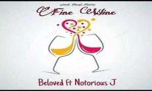 DOWNLOAD 'FINE WINE' - BELOVED FT NOTORIOUS J 2