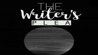 THE WRITER'S PLEA