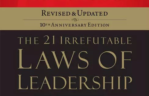 PUNCHLINES FROM 21 IRREFUTABLE LAW OF LEADERSHIP By John Maxwell