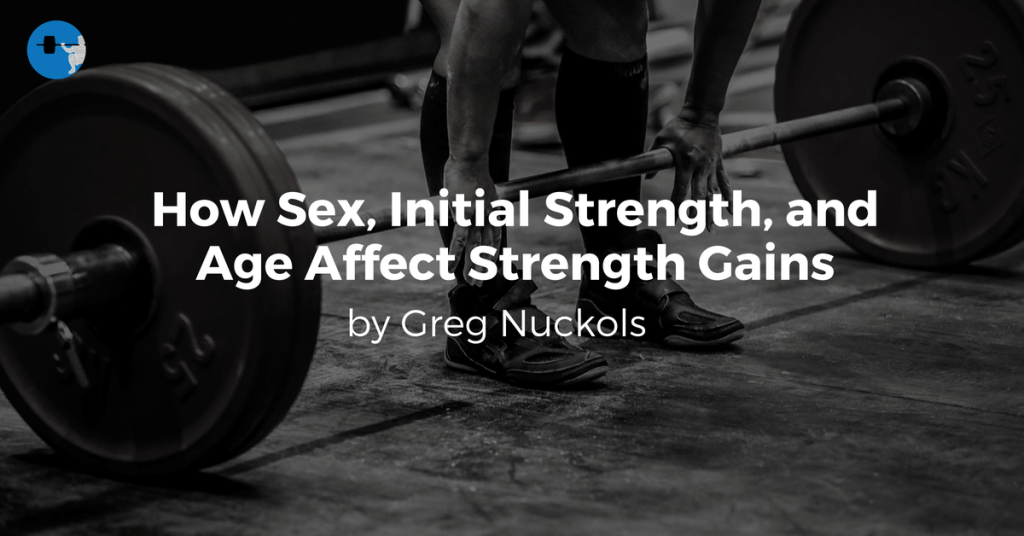 How Sex, Strength, and Age Affect Strength Gains In Powerlifters