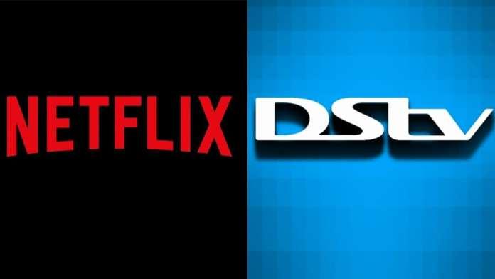 DStv and Netflix