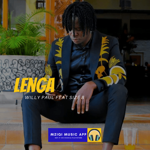 Download Lenga audio mp3by willy paul feat Size 8