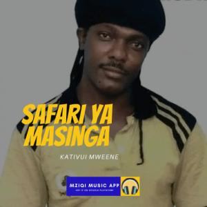 Download: Safari Ya Masinga (Mp3) by Kativui Mweene - Get Free Audio